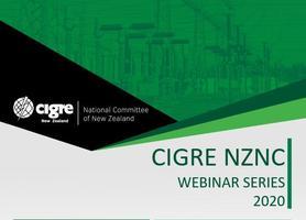2020 - Webinar 2 - CIGRE NZNC WEBINAR SERIES
