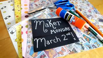 Maker Monday at Hotel McCoy - March 2nd