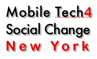 Mobile Tech 4 Social Change New York: A Barcamp