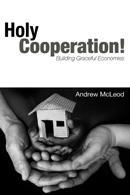 Holy Cooperation! Giving hope for challenging economic...