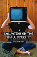 Salvation on the Small Screen? 24 Hours of Christian...
