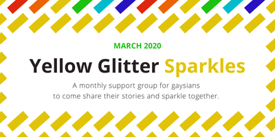 Yellow Glitter Sparkles (March 2020: Racism and...
