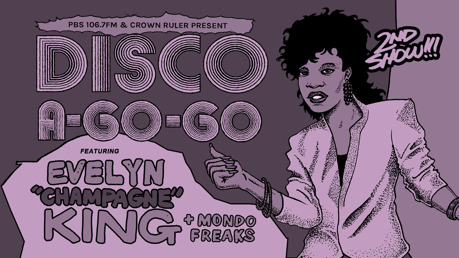 2nd Show! Disco A-Go-Go ft. Evelyn Champagne King with Mondo Freaks