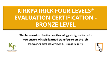Kirkpatrick Four Levels Evaluation Certification...