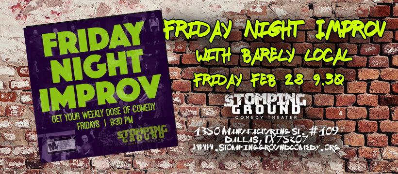 Friday Night Improv with Barely Local & Conservatory, & Hometown Heroes