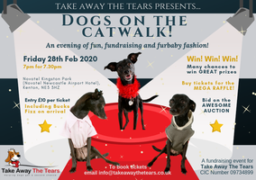 Take Away The Tears presents 'Dogs on the Catwalk' -...