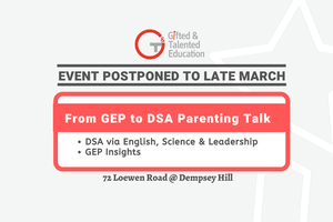 From GEP to DSA Parenting Talk