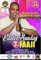 Easter Sunday Faaji