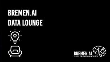 BREMEN.AI Data Lounge #1