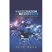 Participation and Meditation: A Practical Theology for...