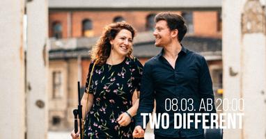 TWO DIFFERENT @ Kultur.Werkstatt B26