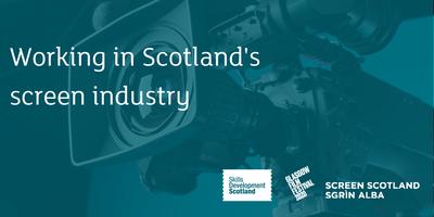 Working in Scotland's Screen Industry