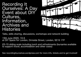 Recording it Ourselves: DIY cultures, archives,...
