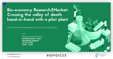 Bio-economy Research2Market: Crossing the valley of...