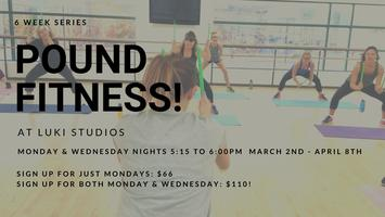 Pound Fit Once or TWICE a week! - Starting March 2