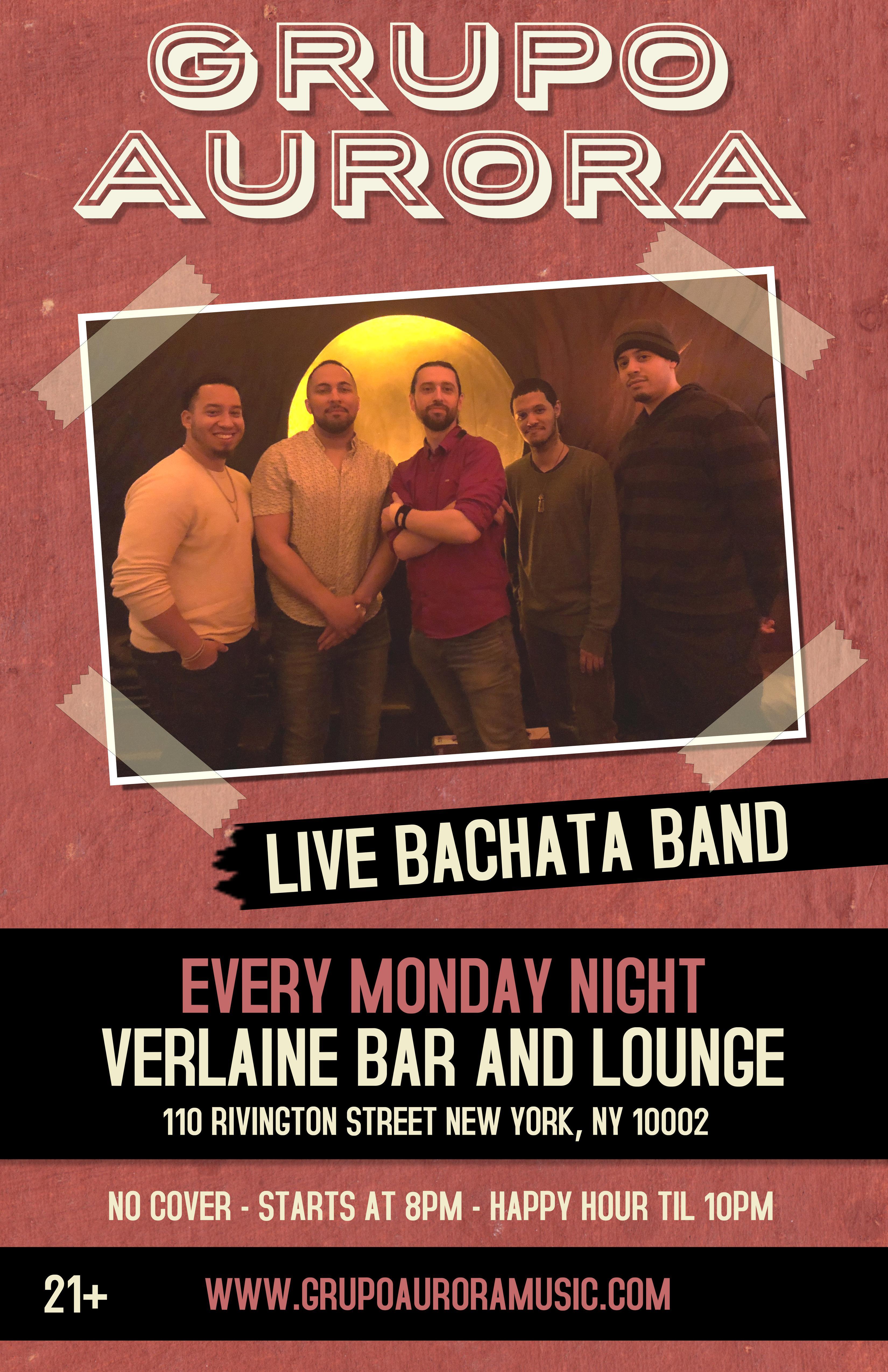 Live Bachata Band! Bachata Mondays with Grupo Aurora at Verlaine