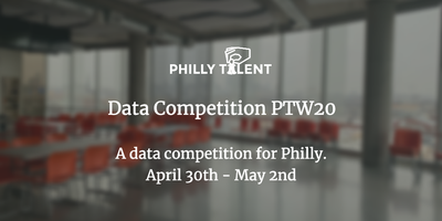 Data Competition PTW20 Hosted by PhillyTalent