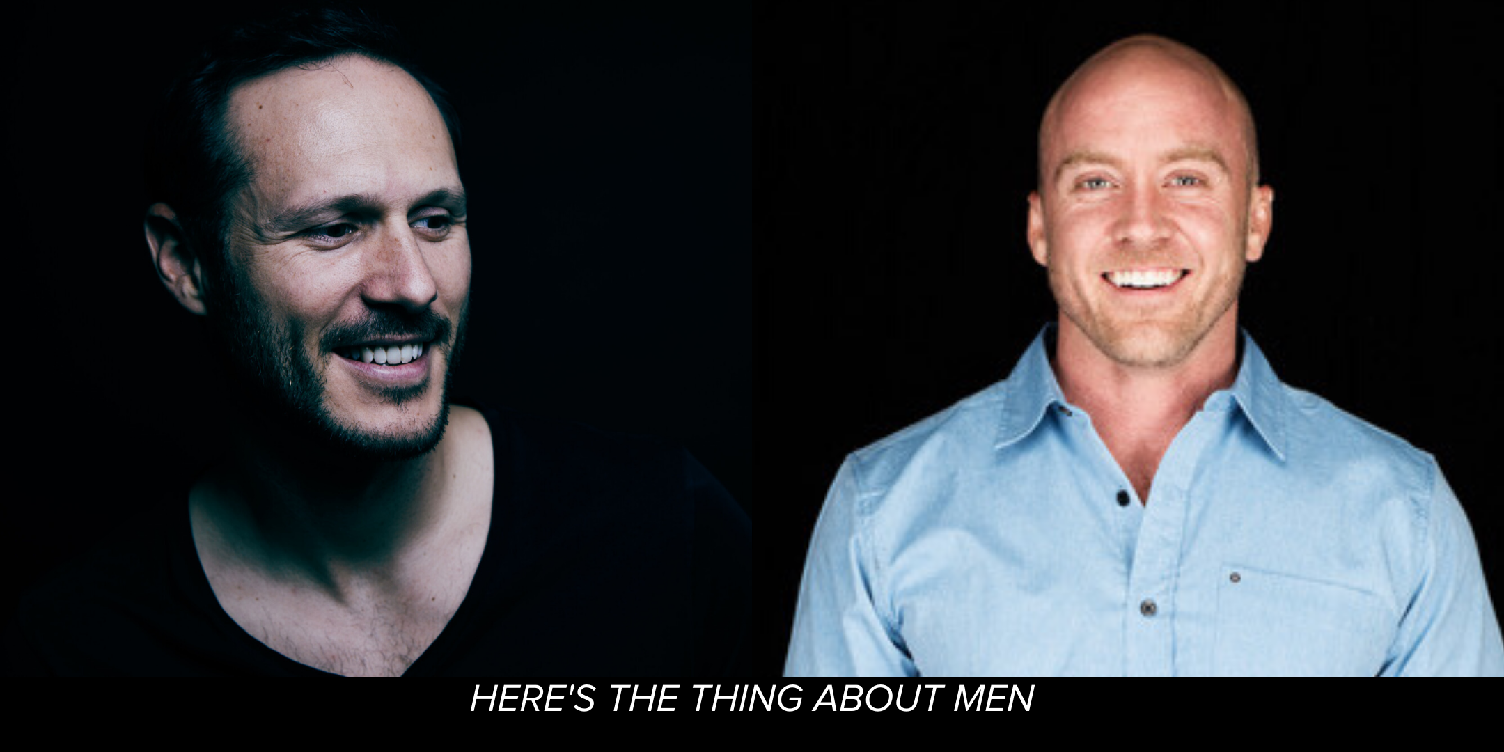 Here's The Thing About Men