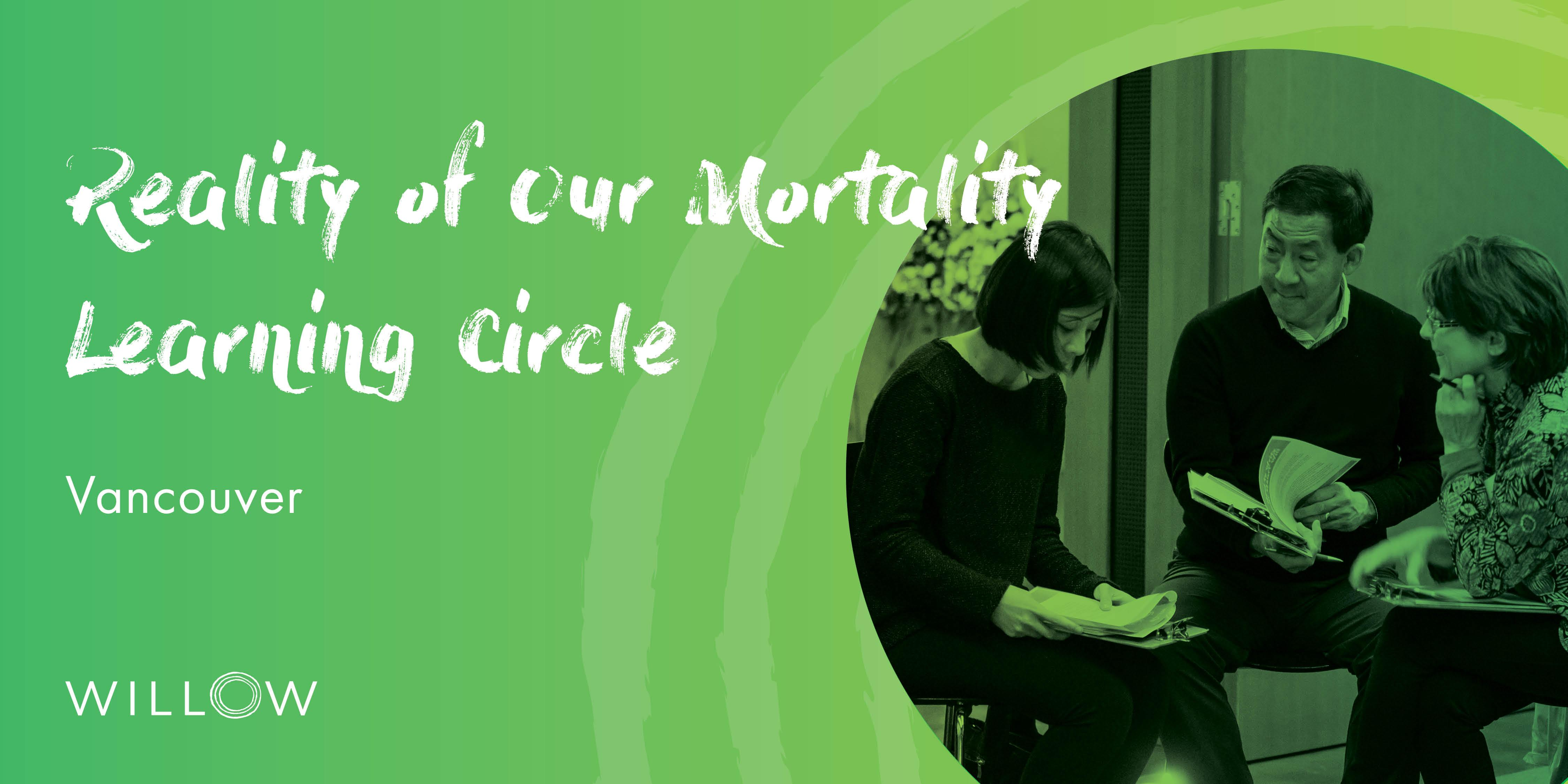 Reality of Our Mortality Learning Circle: MAiD and Impacts for the Bereaved