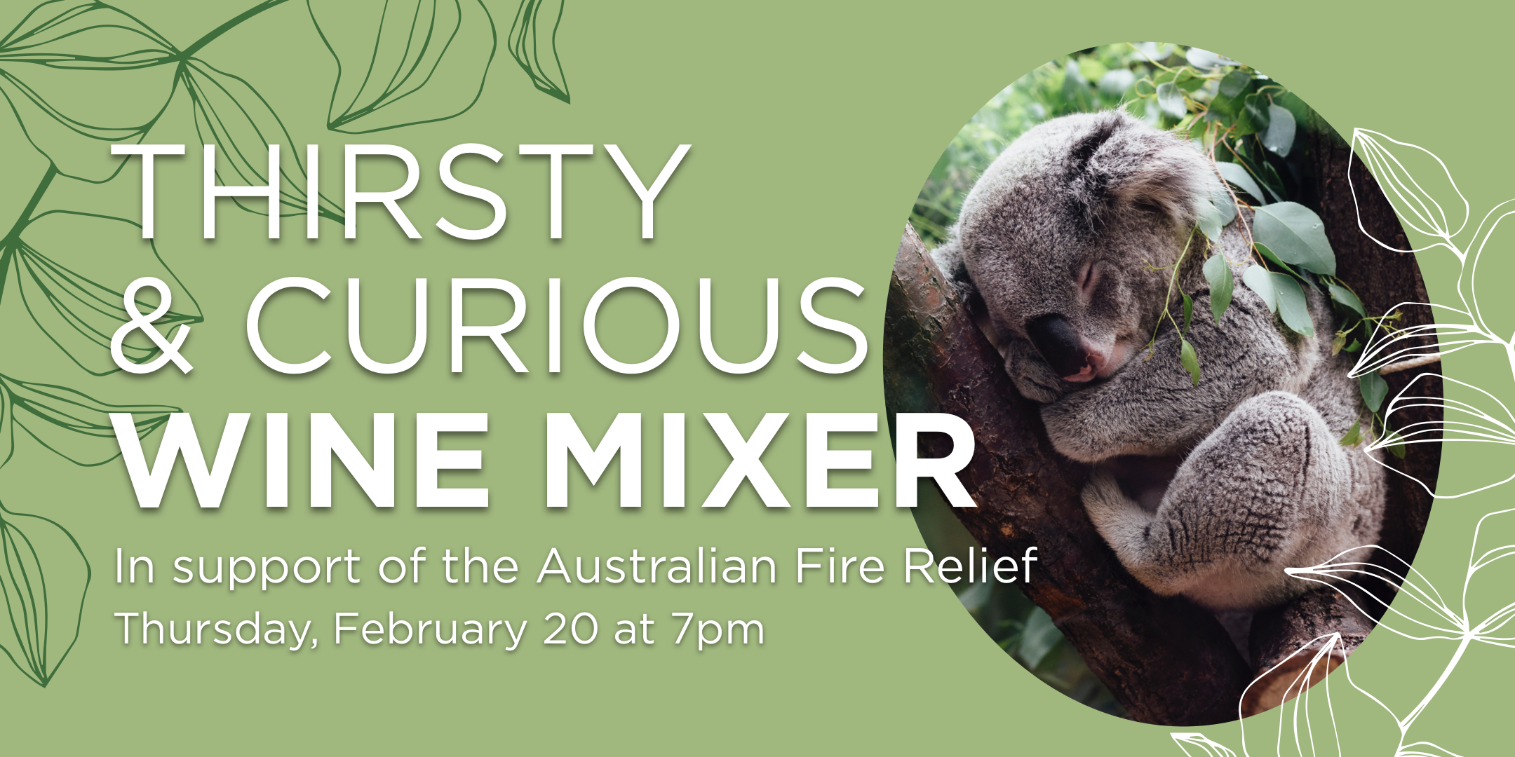 Thirsty & Curious - Australian Fire Relief Wine Mixer
