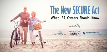 The New SECURE Act: What IRA Owners Should Know