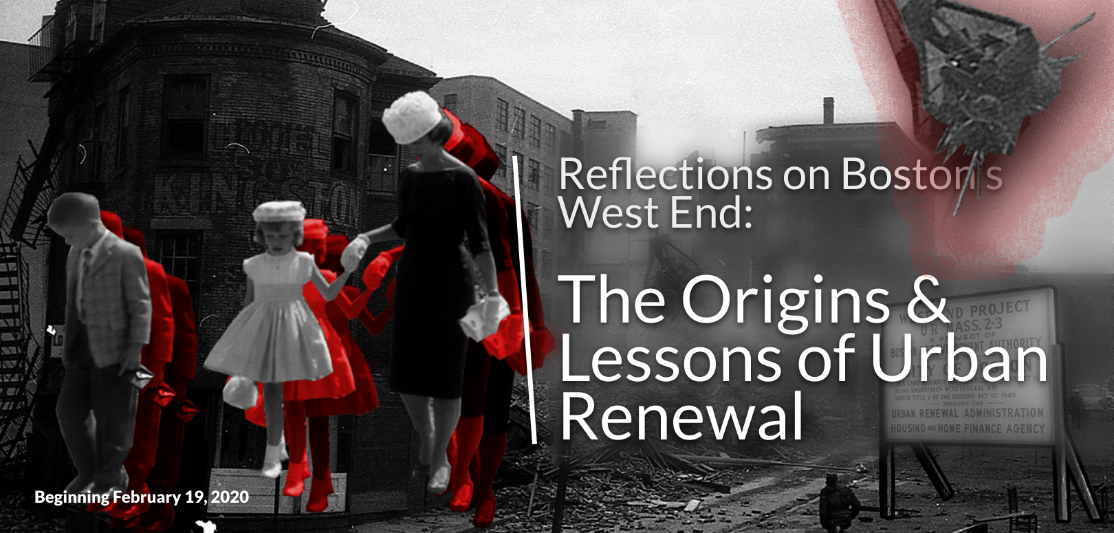 Reflections on Boston's West End: The Origins & Lessons of Urban Renewal – A Lecture Series