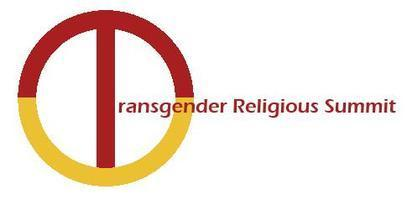 NCTE & CLGS Third Annual Transgender Religious...