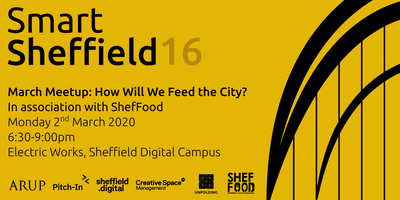 SmartSheffield #16 - How Will We Feed the City?