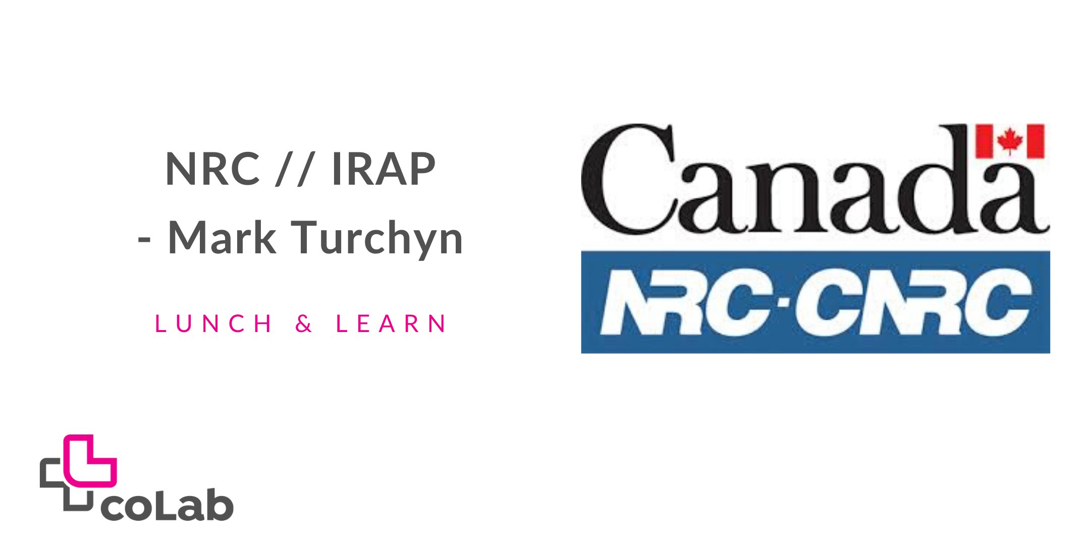 NRC - IRAP Lunch & Learn