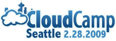CloudCamp Seattle Feb 28th, 2009