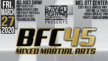 BFC 45 | Battle of New Orleans | MMA Event - Mixed...