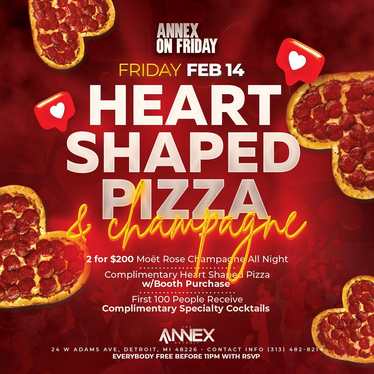 Annex On Friday presents Heart Shaped Pizza & Champagne on February 14th!