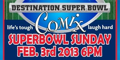 DESTINATION SUPER BOWL SUNDAY