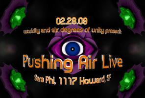 PUSHING AIR LIVE - CANCELLED / POSTPONED