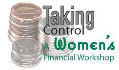 Taking Control: A Financial Management Workshop for...