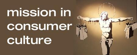 Mission in a Consumer Culture