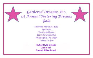 Gathered Dreamz, Inc. 1st Annual Fostering Dreamz Gala