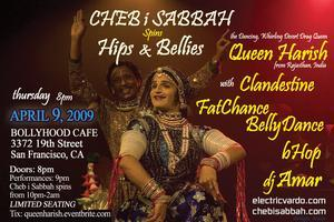 Hips & Bellies: Cheb i Sabbah, Queen Harish,...