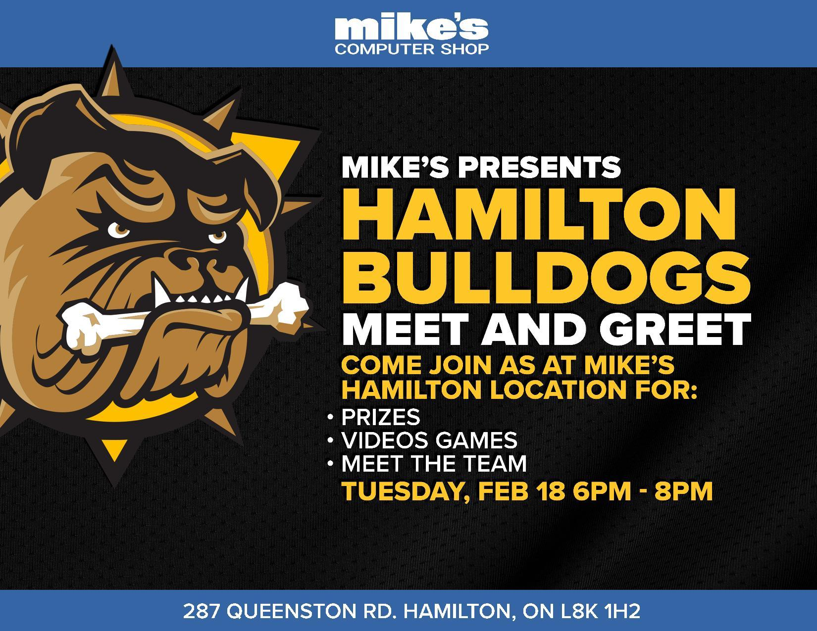 Hamilton Bulldogs Player Meet and Greet At Mike's! Casual Gaming Tournament!