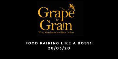 Food Pairing Like a BOSS!! (Grape to Grain Prestwich)