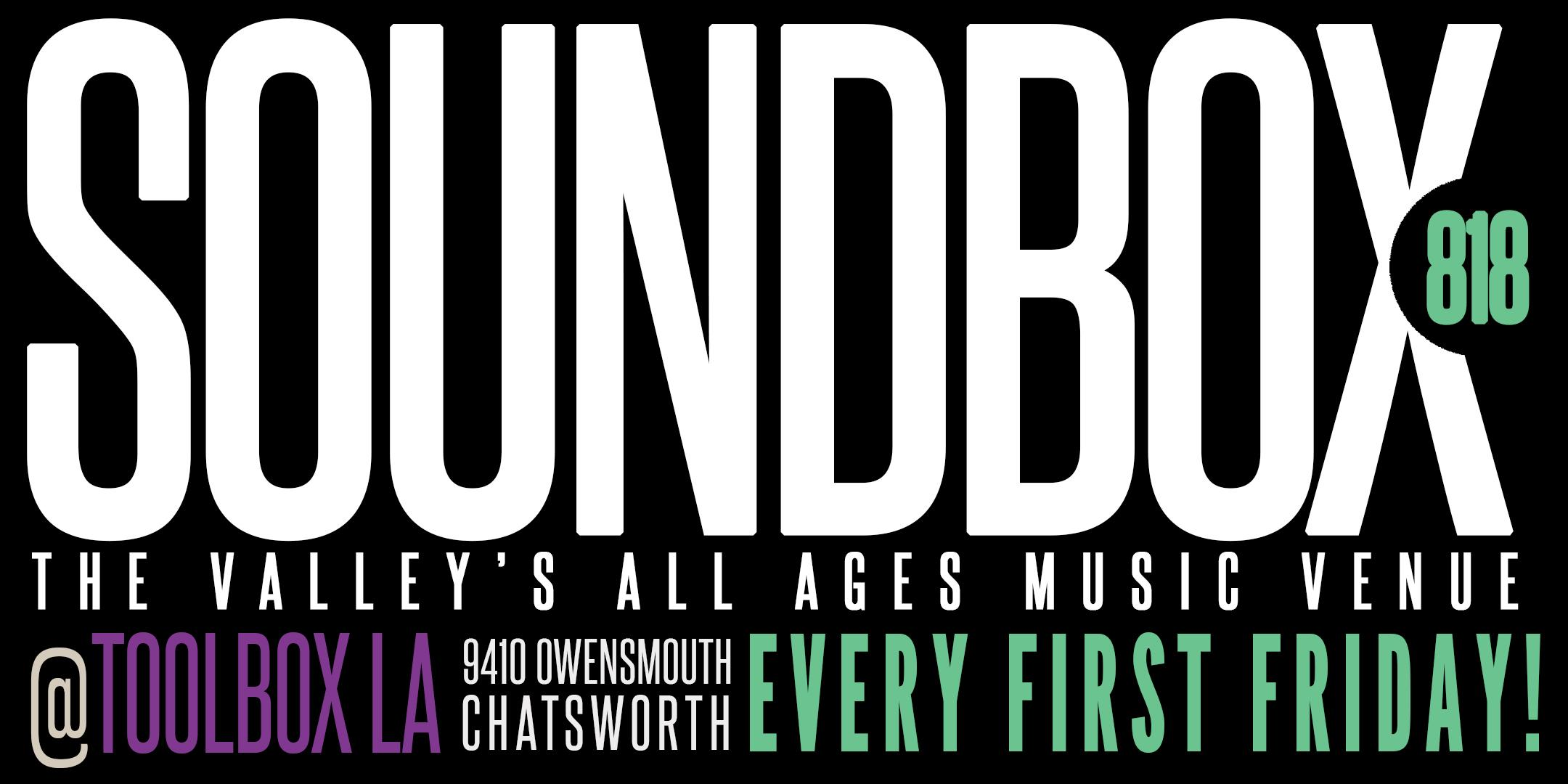 SOUNDBOX 818: The Valley's All Ages Music Venue