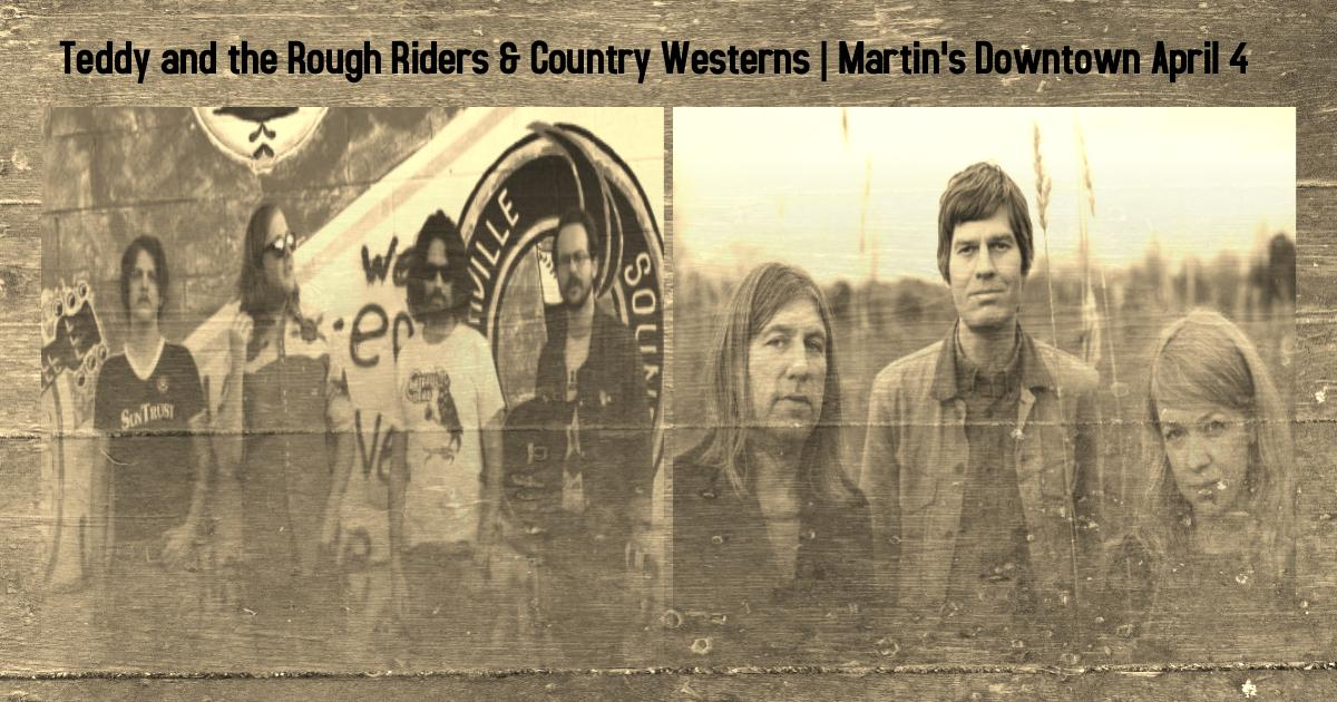 Teddy and The Rough Riders / Country Westerns Live at Martin's Downtown