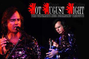 HOT AUGUST NIGHT - The Ultimate Neil Diamond Tribute...