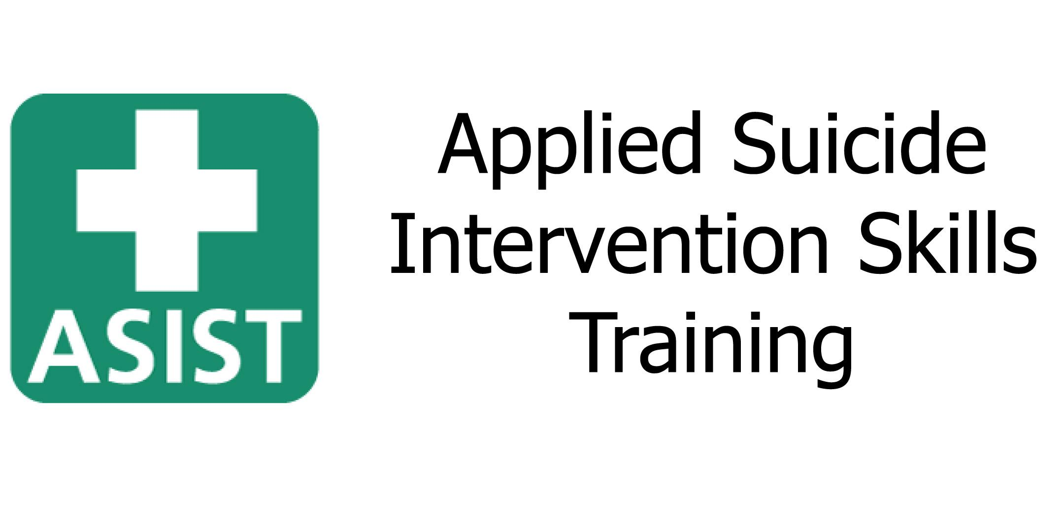 Certification for Applied Suicide Intervention Skills Training (ASIST)