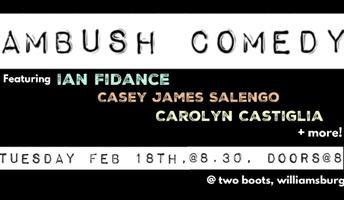 Ambush Comedy, with Ian Fidance (Comedy Central),...