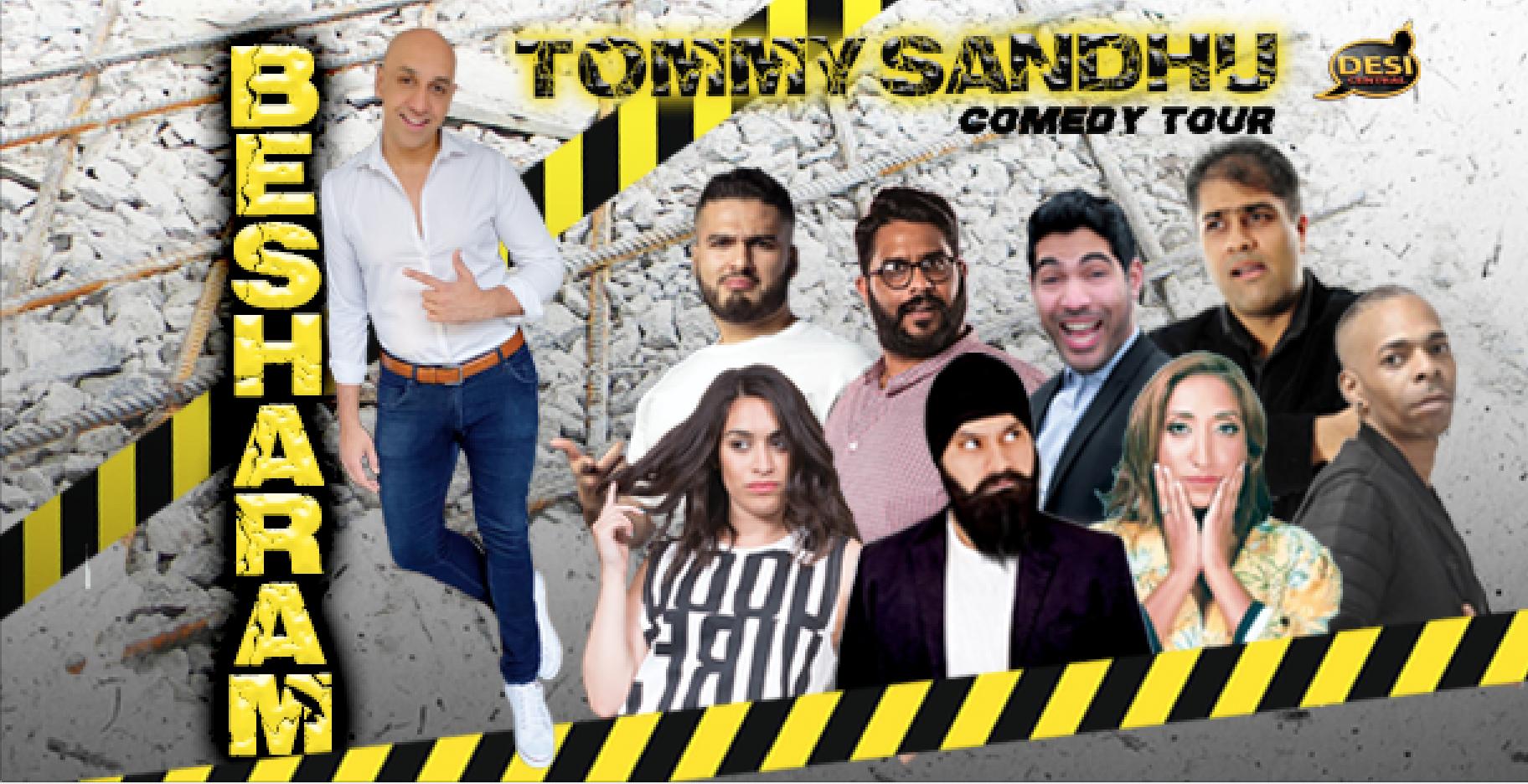 Tommy Sandhu : Besharam Comedy Tour - Leeds