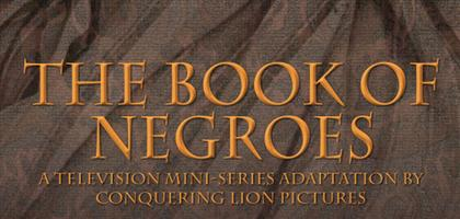 The Book of Negroes (screening) - Cdn Intl TV Fest...