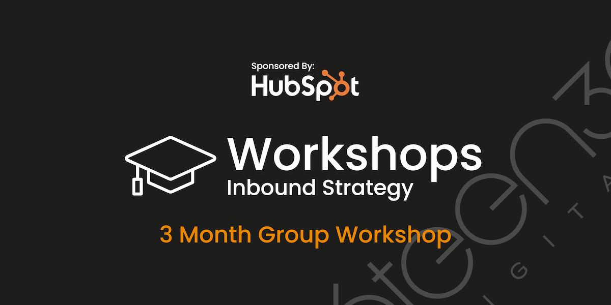 Inbound Plus Digital Strategy Workshop - Sponsored By HubSpot