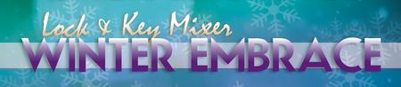 Lock & Key Singles Mixer - Winter Embrace Edition