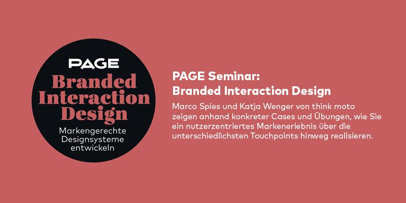 PAGE Seminar »Branded Interaction Design« mit Marco Spies und Katja Wenger